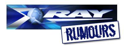 Xray Rumours